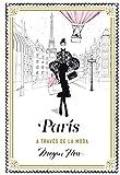 París a través de la moda (Guías ilustradas)