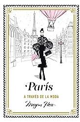 Descargar gratis París a través de la moda en .epub, .pdf o .mobi