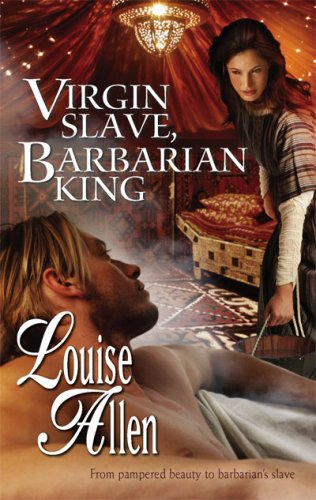 Virgin Slave, Barbarian King (Harlequin Historical)