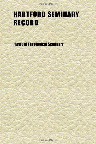 Hartford Seminary Record (Volume 11)