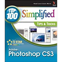 Photoshop CS3: Top 100 Simplified Tips and Tricks