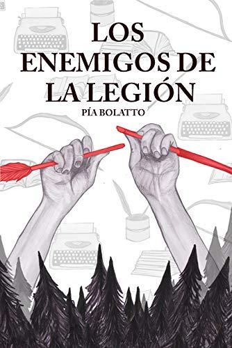 Los enemigos de la Legión de [Bolatto, Pía]