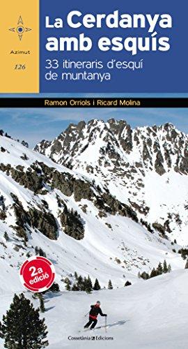 La cerdanya AMB esquís - Edició revisada (Azimut) por Ramon Orriols Puig