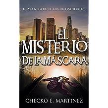 El Misterio de la Máscara: Una novela de fantasia, misterio y suspense (El Circulo Protector nº 2)