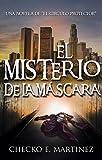 El Misterio de la Máscara: Una novela de suspense y misterio sobrenatural (El Circulo Protector nº 2)