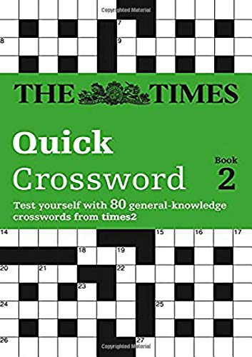 The Times Quick Crossword Book 2: 80 World-Famous Crossword Puzzles from the Times2