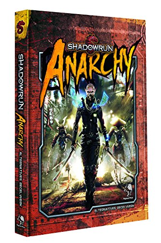 Shadowrun 5: Anarchy (Hardcover): Mensch. Maschine. Magie