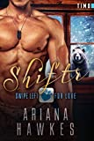 Shiftr: Swipe Left for Love (Timo): BBW Bear Shifter Romance (Hope Valley BBW Dating App Romance Book 7) (English Edition)