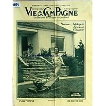 VIE A LA CAMPAGNE [No 585] du 01/07/1959 - MAISONS / INTERIEURS / JARDINS ET OISEAUX - PRODUCTIONS VEGETALES ET ANIMALES - EQUIPEMENT RURAL - ARCHITECTURE - AMEUBLEMENT - DES OISEAUX DANS UNE CONQUE DE VERDURE - ARBUSTES ET PLANTES SUR DES DALLAGES - PURIFICATION DE L'EAU D'UNE PISCINE