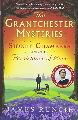 The Grandchester Mysteries, Tome 6 : Sidney Chambers and The Persistence of Love par James Runcie