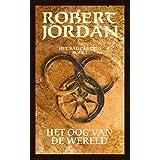 Het oog van de wereld (Het Rad des Tijds Book 1)