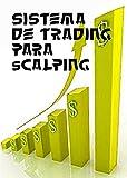 Sistema de Trading para Scalping