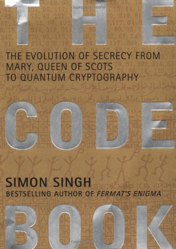 The Code Book: The Evolution of Secrecy from Mary, Queen of Scots to Quantum Cryptography por Simon Singh
