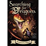 Searching for Dragons (Enchanted Forest Chronicles)