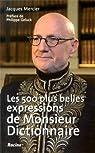 Les 500 plus belles expressions de Monsieur Dictionnaire par Mercier