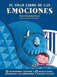 El gran libro de las emociones par María Menéndez-Ponte