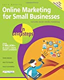 Online Marketing for Small Businesses in easy steps - includes social media marketing