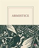 Armistice | Bellanger, Aurélien. Auteur