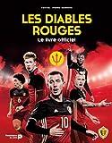 Les diables rouges - Le livre officiel