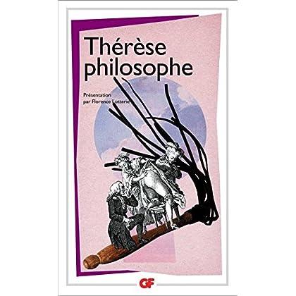 Thérèse philosophe: ou Mémoires pour servir à l'histoire du Père Dirrag et de Mademoiselle Éradice (GF t. 1254)