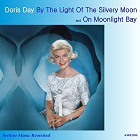 On Moonlight Bay & By The Light Of The Silvery Moon