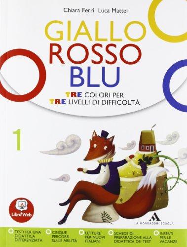 Giallo, rosso, blu. Con quaderno strumenti-Storie di dei e eroi. Per la Scuola media. Con espansione online: 1