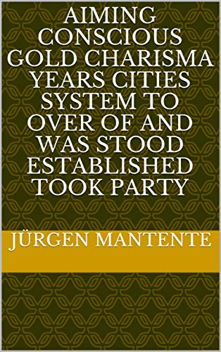 Aiming conscious gold charisma years cities system to over of and was stood established took party (Spanish Edition) Mikroskopie-system