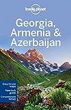 Lonely Planet Georgia, Armenia & Azerbaijan (Travel Guide) by Lonely Planet Alex Jones Tom Masters Virginia Maxwell John Noble(2016-05-17) - Lonely Planet - 01/01/2016
