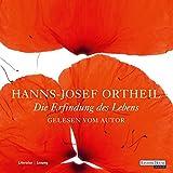 Die Erfindung des Lebens - Hanns-Josef Ortheil