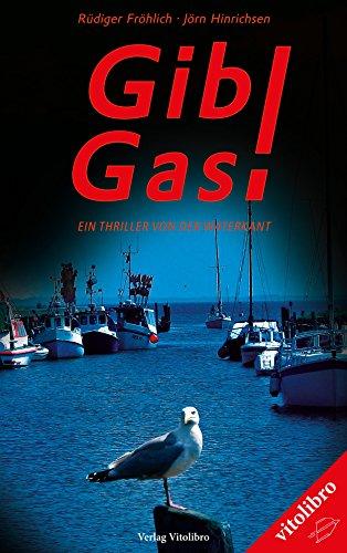 Gas-insel (Gib Gas!: Ein Thriller von der Waterkant)