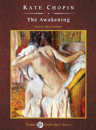 The Awakening (Unabridged Classics in Audio)