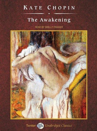 The Awakening (Unabridged Classics in Audio)