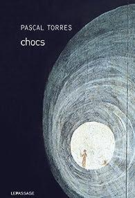 Chocs par Pascal Torres