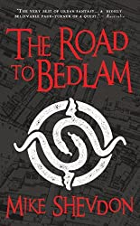 Road to Bedlam: Courts of the Feyre, Book 2