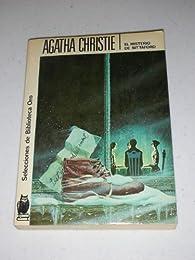 Misterio de sittaford: El Misterio De Sittaford par  Christie Agatha