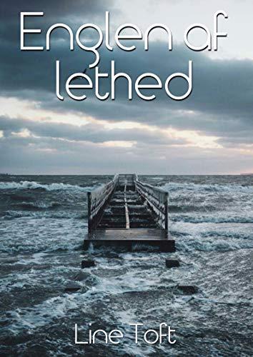 Englen af lethed (Danish Edition) por Line  Toft