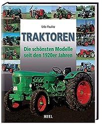 Traktoren: Die schönsten Modelle seit den 1920er Jahren