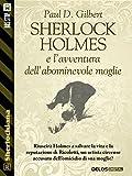 Sherlock Holmes e l'avventura dell'abominevole moglie (Sherlockiana)