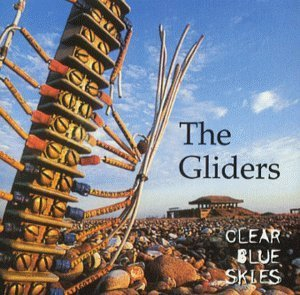 Clear Blue Skies by The Gliders
