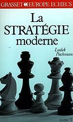 La stratégie moderne aux échecs, tome 3