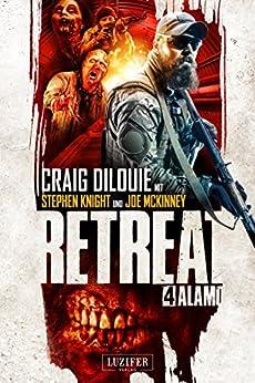Retreat 4: Alamo: Horror-Thriller