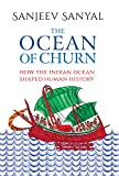 #4: The Ocean of Churn: How the Indian Ocean Shaped Human History