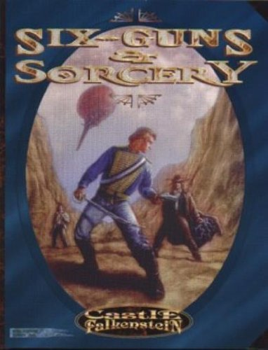 Six-Guns & Sorcery by Edward Bolme (18-Jun-1905) Paperback