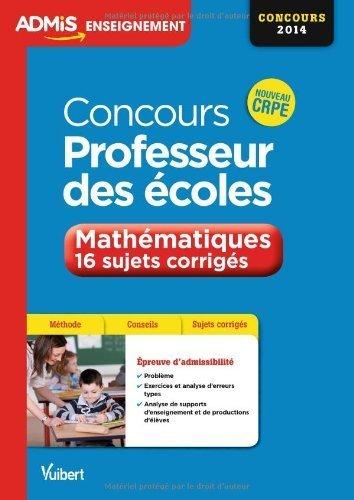 Concours Professeur des écoles - Épreuve orale de mathématiques - Session exceptionnelle 2014 de Eric Greff (18 octobre 2013) Broché