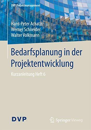 Bedarfsplanung in der Projektentwicklung: Kurzanleitung Heft 6 (DVP Projektmanagement) (Beleuchtung Architektonische)