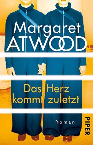 Buchseite und Rezensionen zu 'Das Herz kommt zuletzt: Roman' von Margaret Atwood