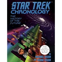 Star Trek Chronology: The History of the Future by Michael Okuda (1996-11-01)