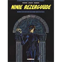Ninie Rezergoude, N°  1 : Mangeurs d'âme