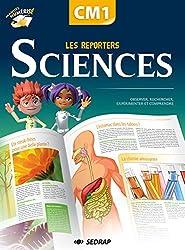 Les reporters des sciences CM1 CM1 (Le manuel )