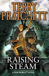 Raising Steam: (Discworld novel 40) (Discworld series)